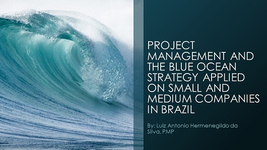 PROJECT MANAGEMENT AND THE BLUE OCEAN STRATEGY